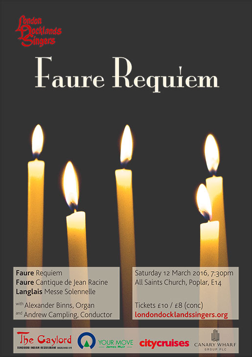 London Docklands Singers : Faure Requiem : March 2016