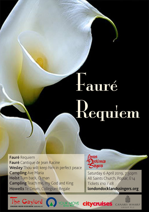 London Docklands Singers : Fauré Requiem : April 2019